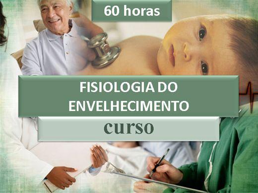 Curso Online de FISIOLOGIA DO ENVELHECIMENTO