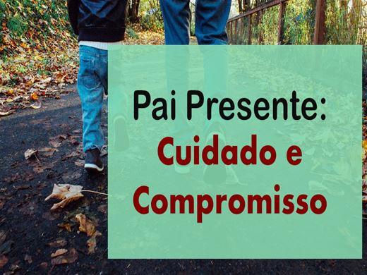 Curso Online de Pai Presente: Cuidado e Compromisso