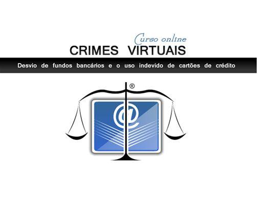 Curso Online de Especialização: Crimes Virtuais: O Desvio de Fundos Bancários e o Uso Indevido de Cartões de Crédito.