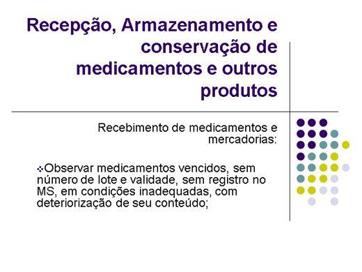 Curso Online de Recepção, Armazenamento, Conservação de Medicamentos e outros Produtos