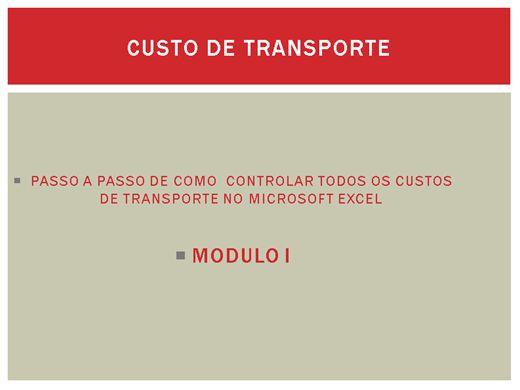 Curso Online de COMO MONTAR UMA PLANILHA DE CUSTO DE TRANSPORTE