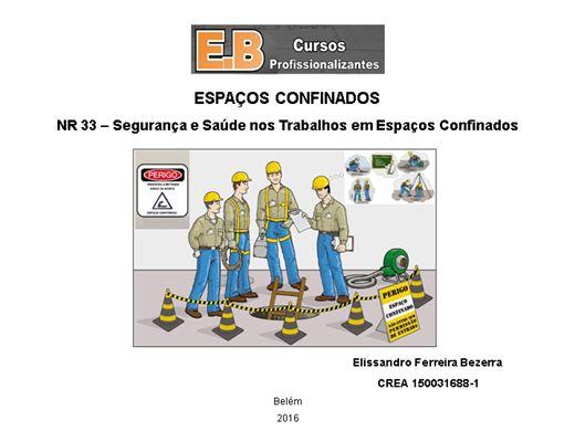 Curso Online de NR-33 Segurança e Saúde nos Trabalhos em Espaços Confinados)