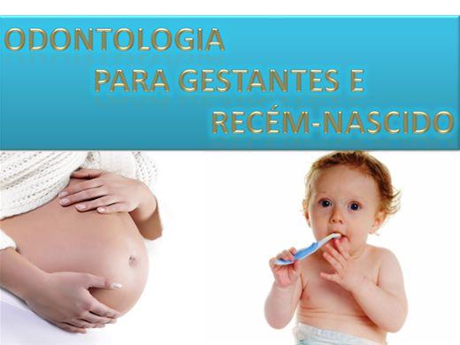 Curso Online de Odontologia  para a Gestantes e o Recém-nascido