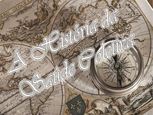 Curso Online de HISTÓRIA DA SAÚDE COLETIVA