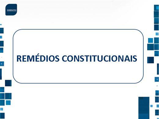 Curso Online de Remédios Constitucionais
