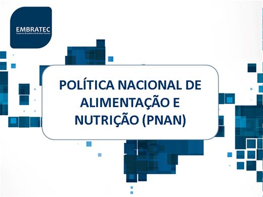 Curso Online de Política Nacional de Alimentação e Nutrição e Órgãos que fiscalizam a segurança alimentar