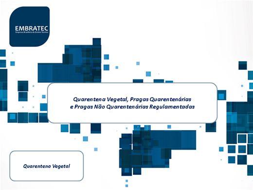 Curso Online de Quarentena Vegetal, Pragas Quarentenárias e Pragas Não Quarentenárias Regulamentadas