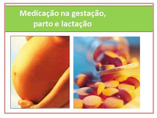 Curso Online de Uso de medicação durante a gestação, parto e lactação