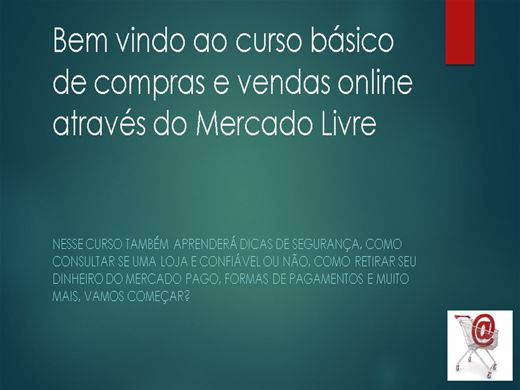 Curso Online de Como comprar e vender no Mercado Livre