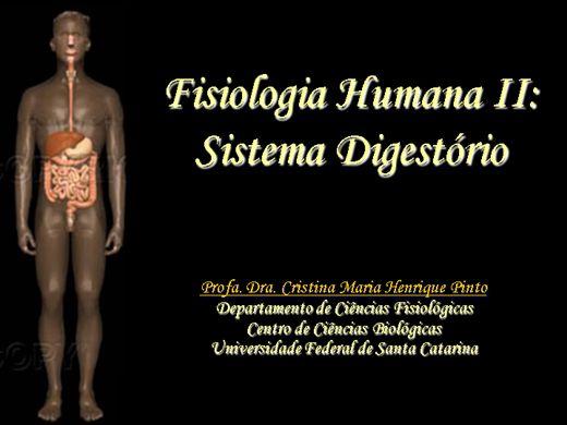 Curso Online de FISIOLOGIA HUMANA 2: FISIOLOGIA DO SISTEMA DIGESTÓRIO