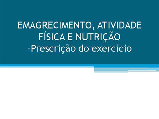 Curso Online de EMAGRECIMENTO, ATIVIDADE FÍSICA E NUTRIÇÃO