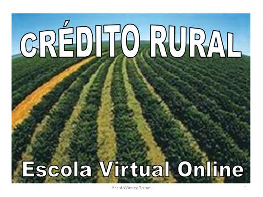 Curso Online de CRÉDITO RURAL