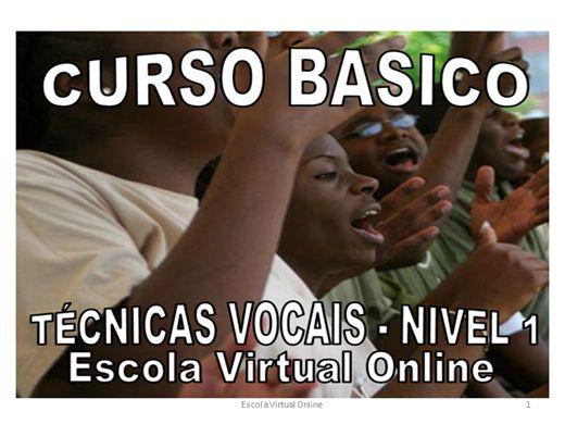 Curso Online de CURSO BASICO DE TECNICAS VOCAIS - NIVEL 1