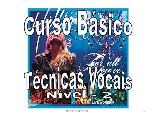 Curso Online de CURSO BASICO DE TECNICAS VOCAIS - NIVEL 2