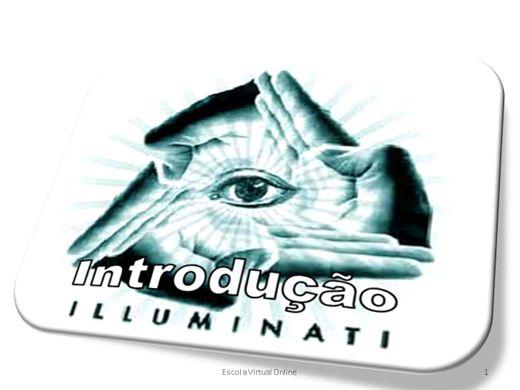 Curso Online de ILLUMINATI - INTRODUÇÃO