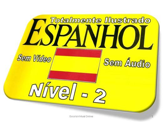 Curso Online de CURSO DE ESPANHOL - NIVEL 2