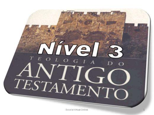 Curso Online de TEOLOGIA DO ANTIGO TESTAMENTO - NÍVEL 3