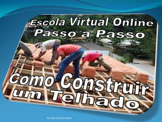 Curso Online de COMO CONSTRUIR UM TELHADO
