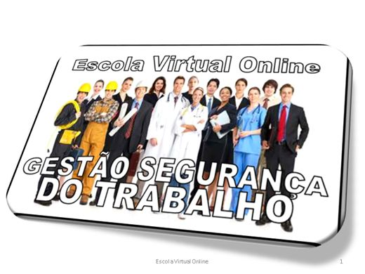 Curso Online de GESTÃO SEGURANÇA DO TRABALHO