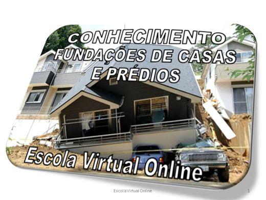 Curso Online de CONHECIMENTO FUNDAÇÕES DE CASAS E PRÉDIOS