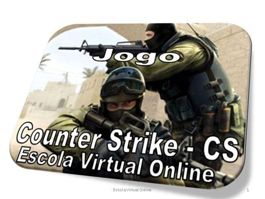 Curso Online de JOGO COUNTER STRIKE (CS)