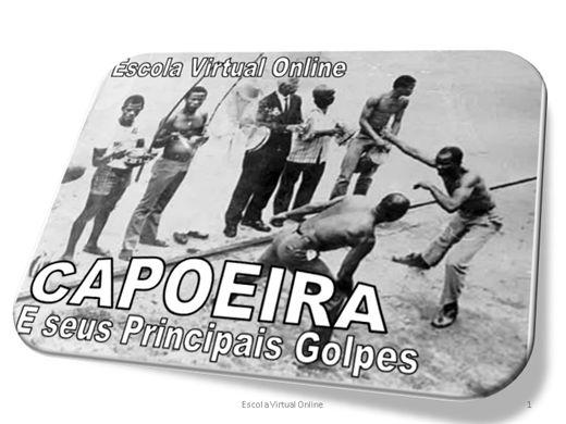 Curso Online de CAPOEIRA, E SEUS PRINCIPAIS GOLPES