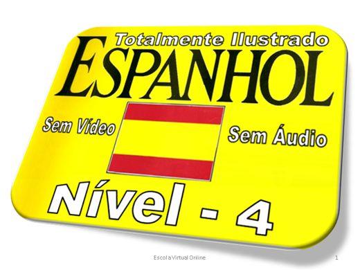 Curso Online de CURSO DE ESPANHOL - NIVEL 4