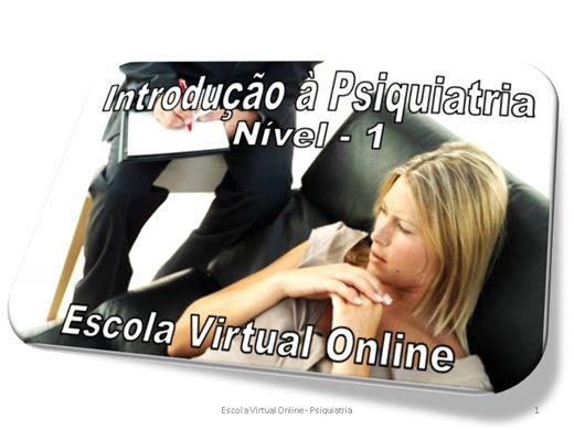 Curso Online de INTRODUÇÃO À PSIQUIATRIA - NÍVEL 1