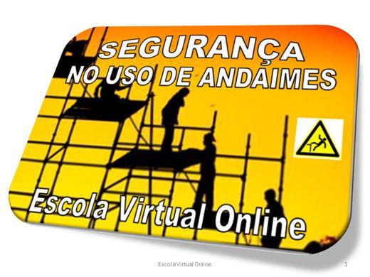 Curso Online de SEGURANÇA NO USO DE ANDAIMES - TIPOS DE ANDAIMES