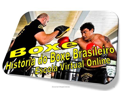 Curso Online de BOXE -  HISTORIA DO BOXE BRASILEIRO