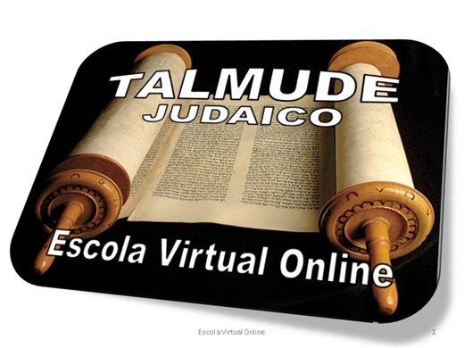 Curso Online de TALMUDE JUDAICO - INTRODUÇÃO