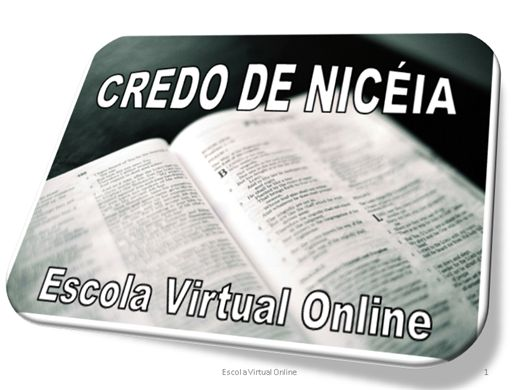 Curso Online de CREDO DE NICÉIA
