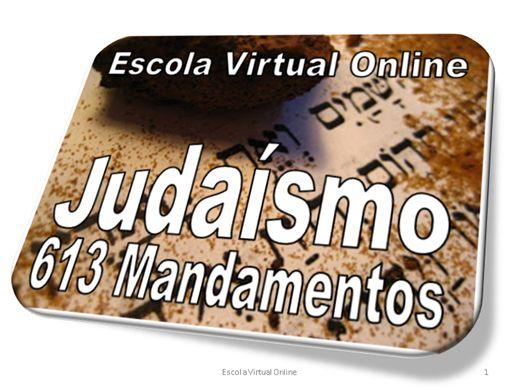 Curso Online de JUDAÍSMO - 613 MANDAMENTOS