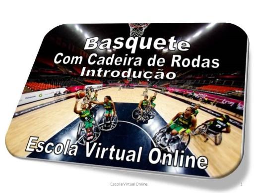 Curso Online de BASQUETE COM CADEIRA DE RODAS - INTRODUÇÃO