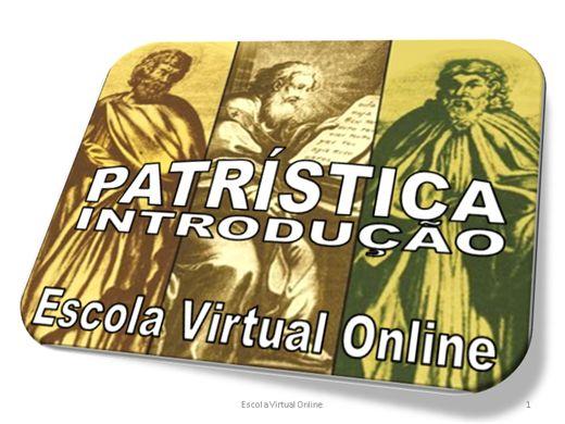 Curso Online de PATRÍSTICA - INTRODUÇÃO