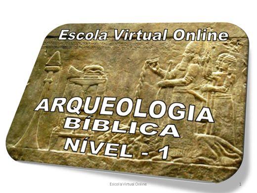 Curso Online de ARQUEOLOGIA BÍBLICA - NÍVEL 1