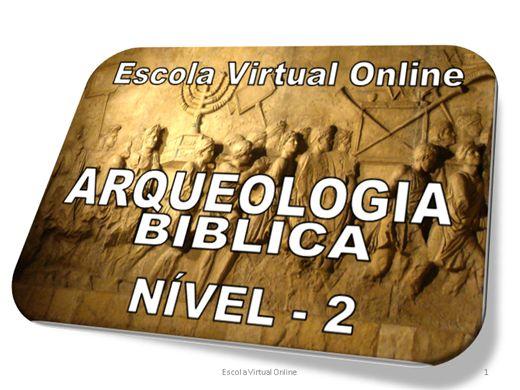 Curso Online de ARQUEOLOGIA BÍBLICA - NÍVEL 2