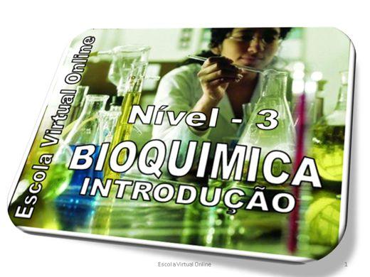 Curso Online de BIOQUÍMICA - INTRODUÇÃO - NÍVEL 3