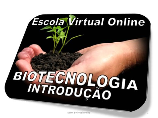 Curso Online de BIOTECNOLOGIA - INTRODUÇÃO