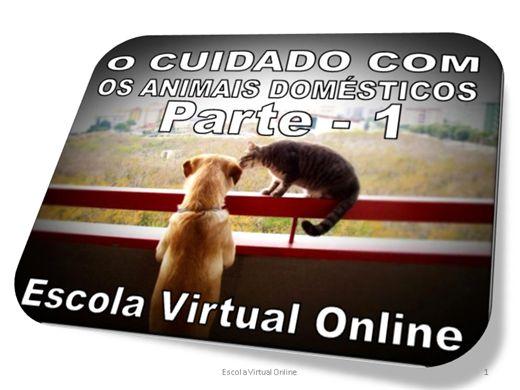 Curso Online de O CUIDADO COM OS ANIMAIS DOMÉSTICOS - NÍVEL 1