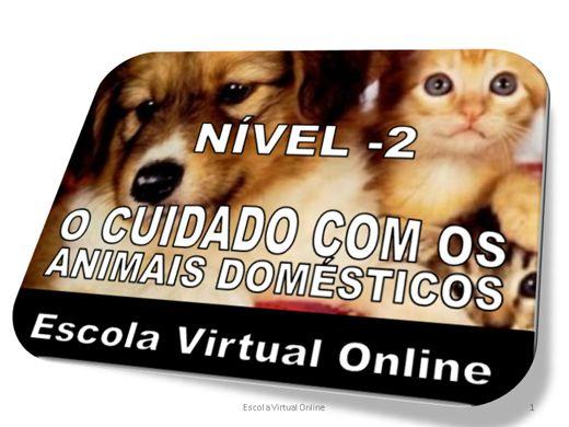 Curso Online de O CUIDADO COM OS ANIMAIS DOMÉSTICOS - NÍVEL 2