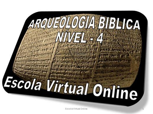Curso Online de ARQUEOLOGIA BÍBLICA - NÍVEL 4