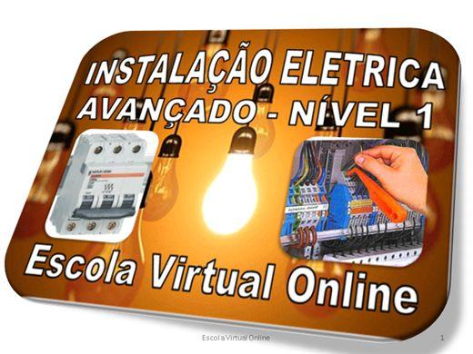 Curso Online de INSTALAÇÃO ELETRICA - AVANÇADO - NÍVEL 1