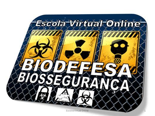 Curso Online de BIODEFESA E BIOSSEGURANÇA