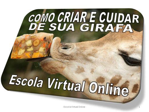 Curso Online de ZOOLOGIA - COMO CRIAR E CUIDAR DAS GIRAFAS