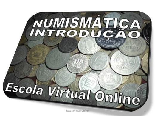 Curso Online de NUMISMÁTICA - INTRODUÇÃO