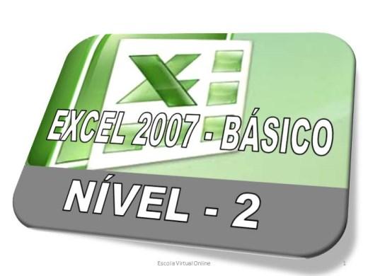 Curso Online de EXCEL 2007 - BÁSICO - NÍVEL 2