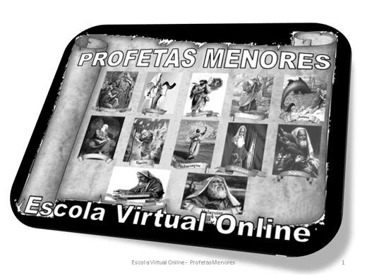 Curso Online de TEOLOGIA - PROFETAS MENORES
