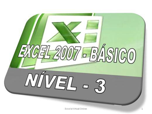 Curso Online de EXCEL 2007 - BÁSICO - NÍVEL 3