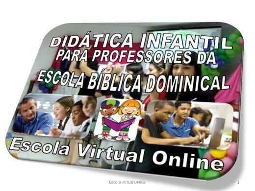 Curso Online de DIDÁTICA INFANTIL PARA PROFESSORES DA ESCOLA BÍBLICA DOMINICAL